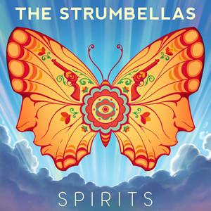 Spirits (The Strumbellas song) 2015 single by The Strumbellas