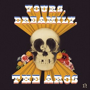 <i>Yours, Dreamily,</i> 2015 studio album by The Arcs