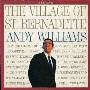 <i>The Village of St. Bernadette</i> 1960 studio album by Andy Williams