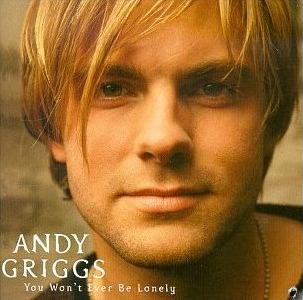<i>You Wont Ever Be Lonely</i> 1999 studio album by Andy Griggs