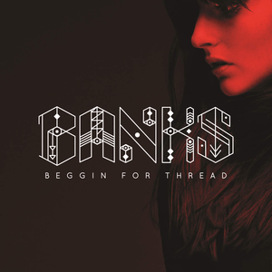 Banks — Beggin for Thread (studio acapella)