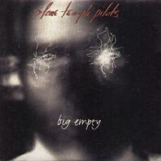 Big Empty single by Stone Temple Pilots