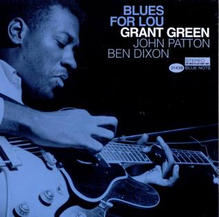 <i>Blues for Lou</i> album by Grant Green