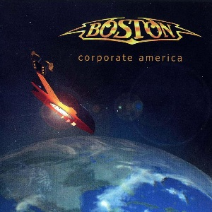 <i>Corporate America</i> (album) album by Boston