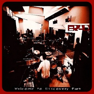 <i>Welcome to Discovery Park</i> 2002 studio album by Brad