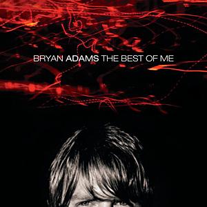 <i>The Best of Me</i> (Bryan Adams album) 1999 greatest hits album by Bryan Adams