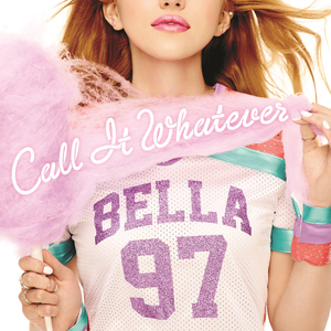 Bella Thorne — Call It Whatever (studio acapella)