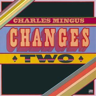 <i>Changes Two</i> 1975 studio album by Charles Mingus