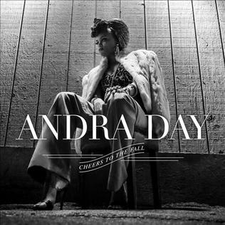 <i>Cheers to the Fall</i> 2015 studio album by Andra Day