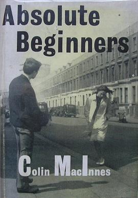 Absolute Beginners (novel) - Wikipedia