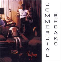 <i>Commercial Breaks</i> 1994 studio album by Roy Harper