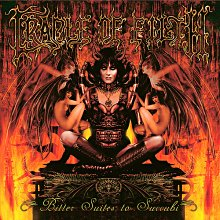 <i>Bitter Suites to Succubi</i> 2001 EP by Cradle of Filth