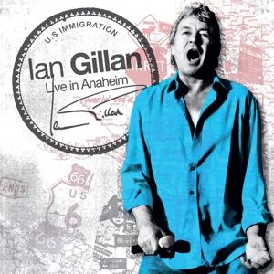 <i>Live in Anaheim</i> (Ian Gillan album) 2008 live album by Ian Gillan