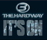 Its On (Move to This) single by 3 The Hard Way