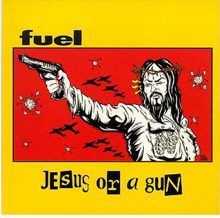 Jesus or a Gun 1999 single by Fuel