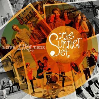 <i>Love Like This</i> (The Summer Set album) 2009 studio album by The Summer Set