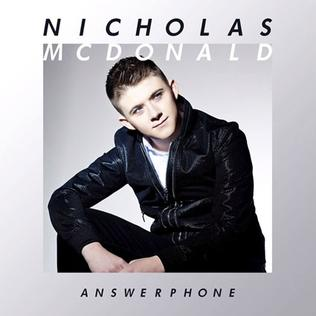 Answerphone (Nicholas McDonald song) 2014 single by Nicholas McDonald