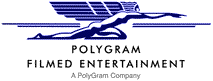PolyGram Filmed Entertainment British-American film studio, film production company