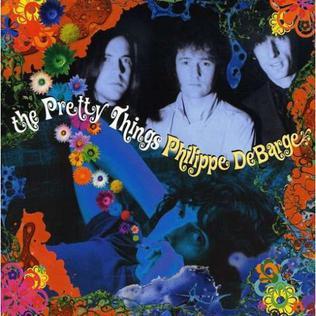 <i>The Pretty Things/Philippe DeBarge</i> 2009 studio album by The Pretty Things
