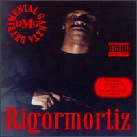 <i>Rigormortiz</i> 1993 studio album by DMG