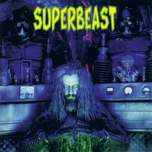 Superbeast 1999 single by Rob Zombie