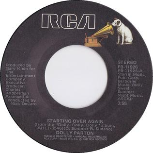 Starting Over Again (Donna Summer song) 1980 song by Dolly Parton