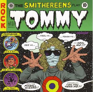 <i>The Smithereens Play Tommy</i> 2009 studio album by The Smithereens