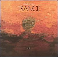 <i>Trance</i> (Steve Kuhn album) album by Steve Kuhn