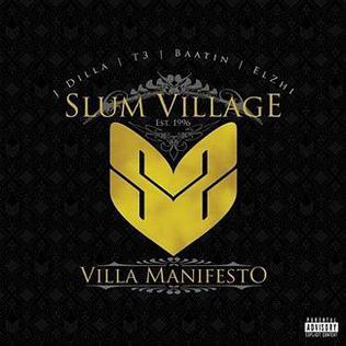 <i>Villa Manifesto</i> 2010 studio album by Slum Village
