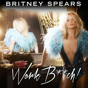 Work Bitch 2013 single by Britney Spears
