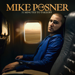 <i>31 Minutes to Takeoff</i> album by Mike Posner