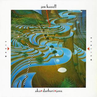 <i>Aka/Darbari/Java: Magic Realism</i> 1983 studio album by Jon Hassell