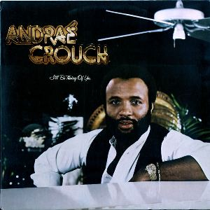 <i>Ill Be Thinking of You</i> 1979 studio album by Andraé Crouch