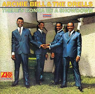 <i>Theres Gonna Be a Showdown</i> 1969 studio album by Archie Bell & the Drells