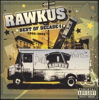 <i>Best of Decade I: 1995–2005</i> 2005 greatest hits album by Rawkus Records