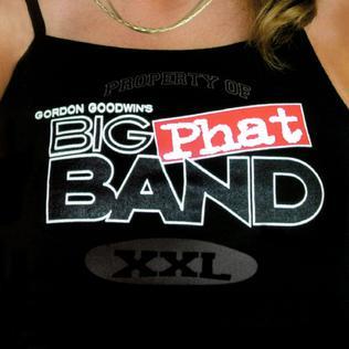 <i>XXL</i> (album) 2003 studio album by Gordon Goodwins Big Phat Band