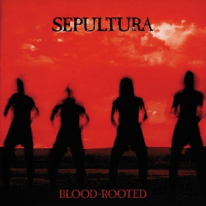 <i>Blood-Rooted</i> album by Sepultura