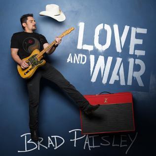 Love And War Brad Paisley Album Wikipedia
