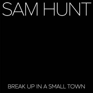 Sam Hunt — Break Up in a Small Town (studio acapella)
