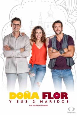 Dona Flor and Her Two Husbands (TV series) - Wikiwand