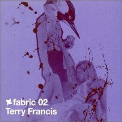 <i>Fabric 02</i> 2002 compilation album by Terry Francis
