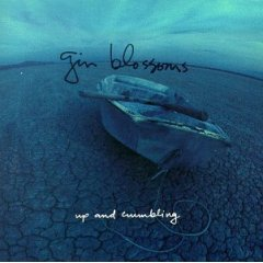 <i>Up and Crumbling</i> 1991 EP by Gin Blossoms