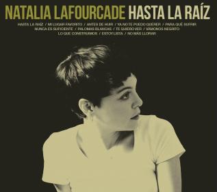 <i>Hasta la Raíz</i> 2015 studio album by Natalia Lafourcade