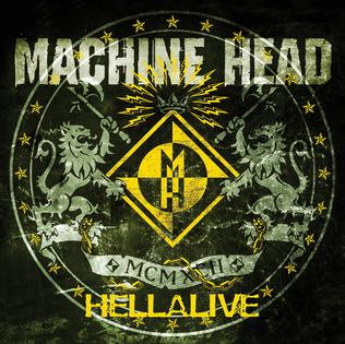 <i>Hellalive</i> 2003 live album by Machine Head