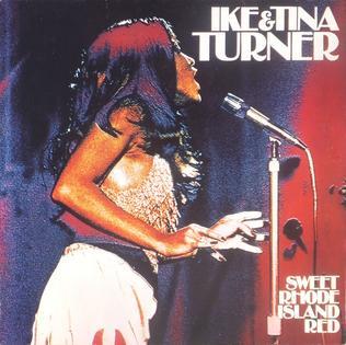 <i>Sweet Rhode Island Red</i> 1974 studio album by Ike & Tina Turner