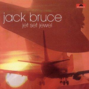 <i>Jet Set Jewel</i> 2003 studio album by Jack Bruce