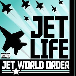 <i>Jet World Order</i> 2011 studio album by Jet Life