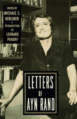 Letters of Ayn Rand %28cover%29 Controversial Russian Emigré Philosopher and Writer Atheist Ayn Rand Joins Republican Ticket Though Obama Attacked on Bill Ayer