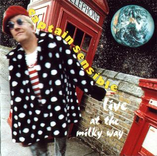<i>Live at the Milky Way</i> 1994 live album by Captain Sensible