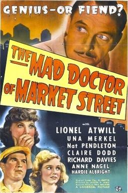 The Mad Doctor Of Market Street Wikipedia